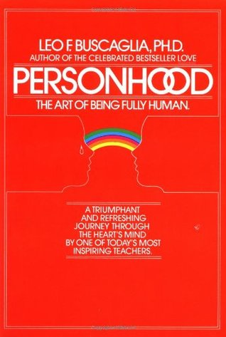 Personhood by Leo Buscaglia