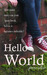 Hello World by Joanna Sellick