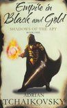 Empire in Black and Gold (Shadows of the Apt, #1)