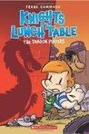 The Dragon Players (Knights Of The Lunch Table, #2)