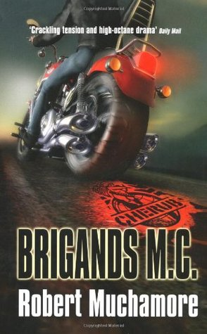 Brigands M.C. by Robert Muchamore