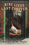 Nine Lives Last Forever (The Cats and Curios Mystery Series, #2)