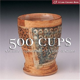 500 Cups by Suzanne J.E. Tourtillott