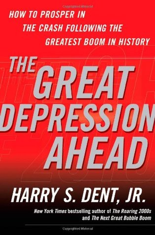 The Great Depression Ahead by Harry S. Dent Jr.