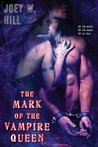 The Mark of the Vampire Queen (Vampire Queen, #2)