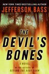 The Devil's Bones (Body Farm, #3)