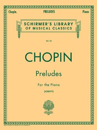 Chopin - Preludes for the Piano, Vol. 34