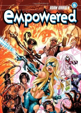 Empowered, Volume 6 by Adam Warren