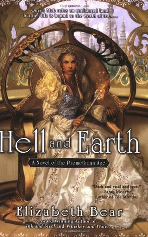 Hell and Earth by Elizabeth Bear