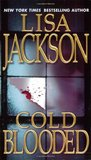 Cold Blooded by Lisa Jackson