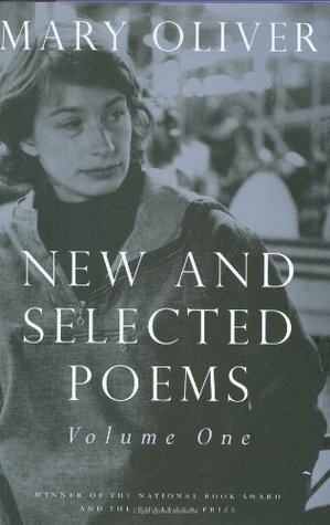 New and Selected Poems, Vol. 1 by Mary Oliver