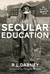 On Secular Education by Robert Lewis Dabney