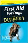 First Aid For Dogs For Dummies®, Mini Edition (Dummies Mini)