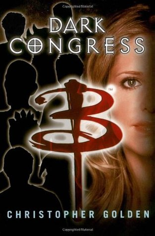 Dark Congress by Christopher Golden