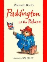 Paddington at the Palace (Paddington Library)