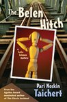 The Belen Hitch (A Sasha Solomon Mystery #2)