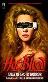 Hot Blood 1: Tales of Erotic Horror