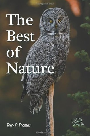 The Best of Nature by Terry R. Thomas