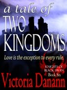 A Tale of Two Kingdoms (Knights of Black Swan, #6)