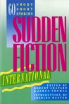 Sudden Fiction International: 60 Short Stories