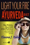 Light Your Fire by Elaine J. Keller