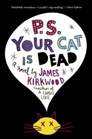 P.S. Your Cat Is Dead by James Kirkwood