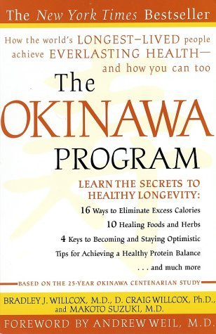 The Okinawa Program  by Bradley J. Willcox