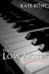 The Low Notes