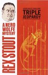 Triple Jeopardy (Nero Wolfe, #20)