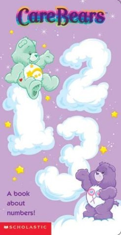 Care Bears 123 by Jay B. Johnson