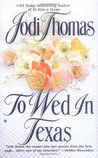 To Wed in Texas (The McLain Series 3)