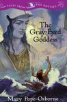 The Gray-Eyed Goddess (Tales from the Odyssey, #4)