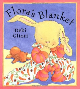 Flora's Blanket by Gliori