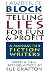 Telling Lies for Fun & Profit: A Manual for Fiction Writers