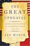 The Great Upheaval by Jay Winik