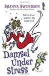 Damsel Under Stress (Enchanted, Inc., #3)