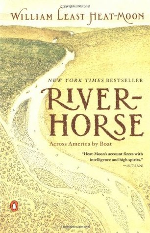 River-Horse by William Least Heat-Moon