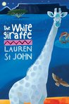 The White Giraffe (Animal Healer, #1)
