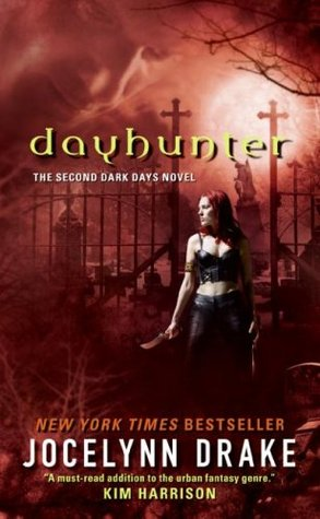 Dayhunter (Dark Days, #2)