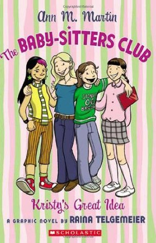 The Baby-Sitters Club by Raina Telgemeier