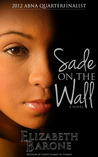 Sade on the Wall
