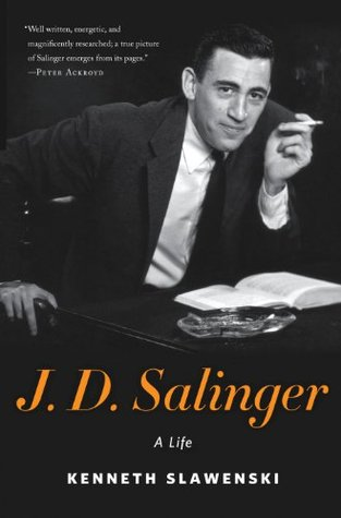 J.D. Salinger by Kenneth Slawenski