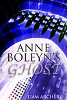 Anne Boleyn's Ghost