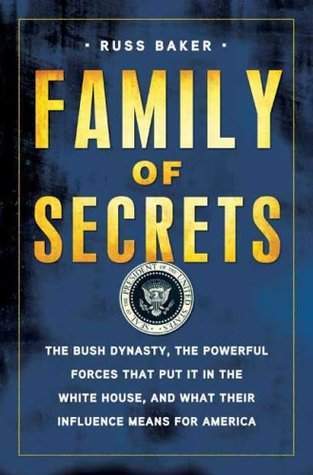 Family of Secrets by Russ Baker