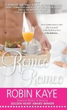 Romeo, Romeo (Domestic Gods, #1)