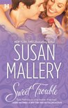 Sweet Trouble by Susan Mallery