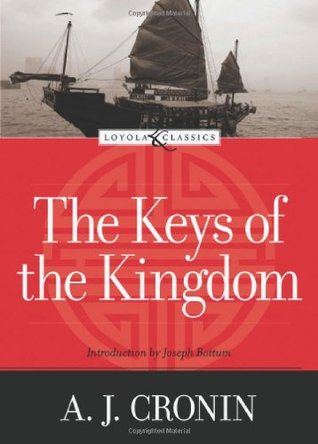 The Keys of the Kingdom by A.J. Cronin