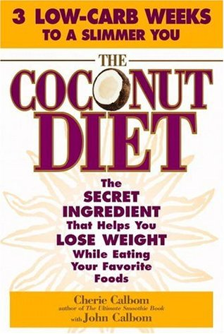 The Coconut Diet  by Cherie Calbom