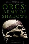 Army of Shadows (Orcs Bad Blood #2)