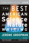 The Best American Science and Nature Writing 2008